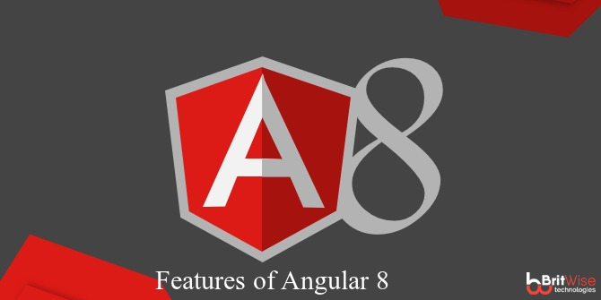 Angular 8 Features